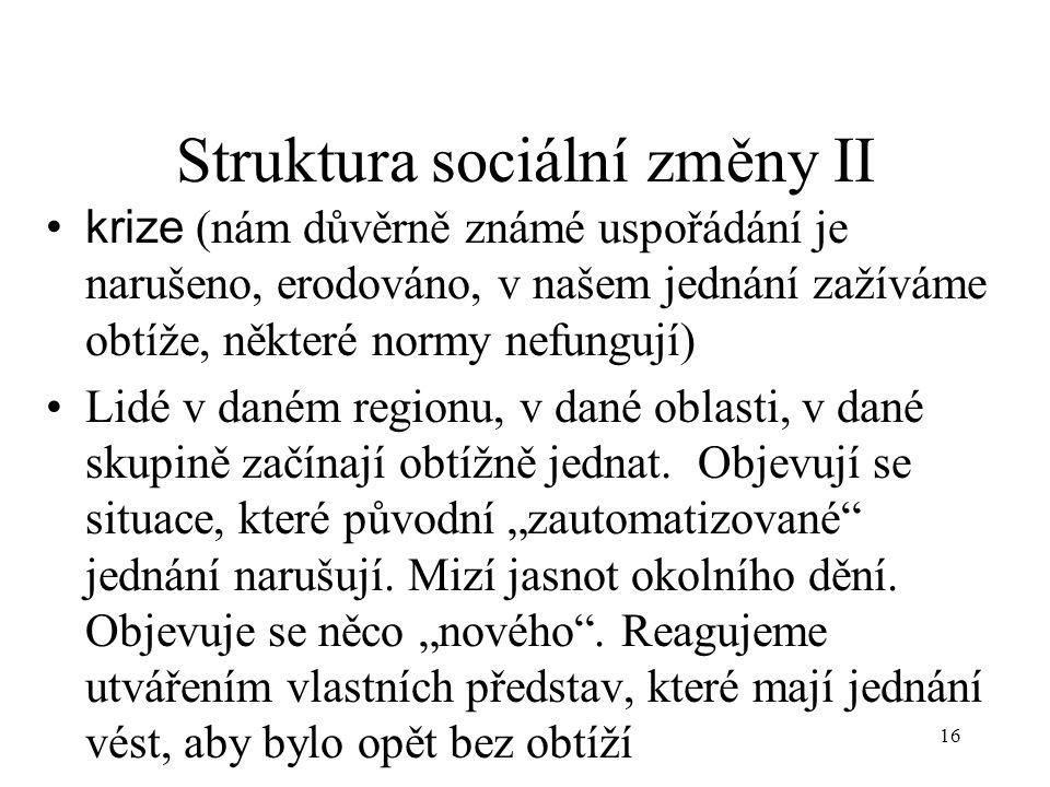 Struktura sociální změny II