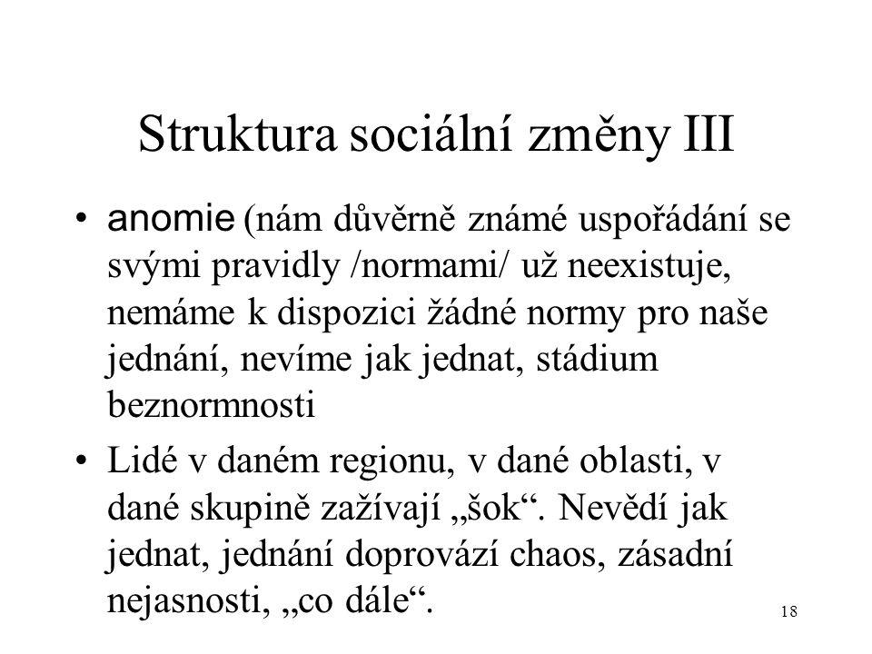 Struktura sociální změny III