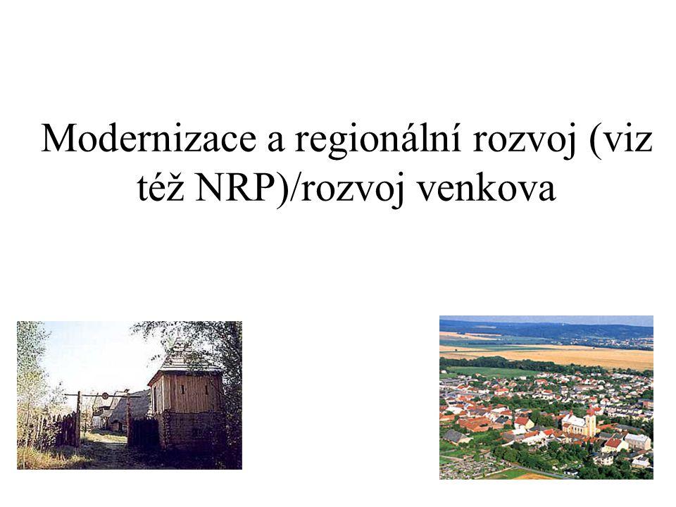 Modernizace a regionální rozvoj (viz též NRP)/rozvoj venkova