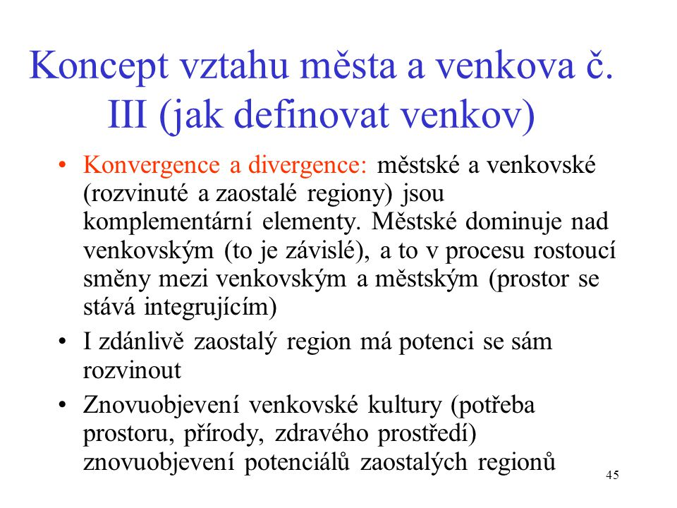Koncept vztahu města a venkova č. III (jak definovat venkov)