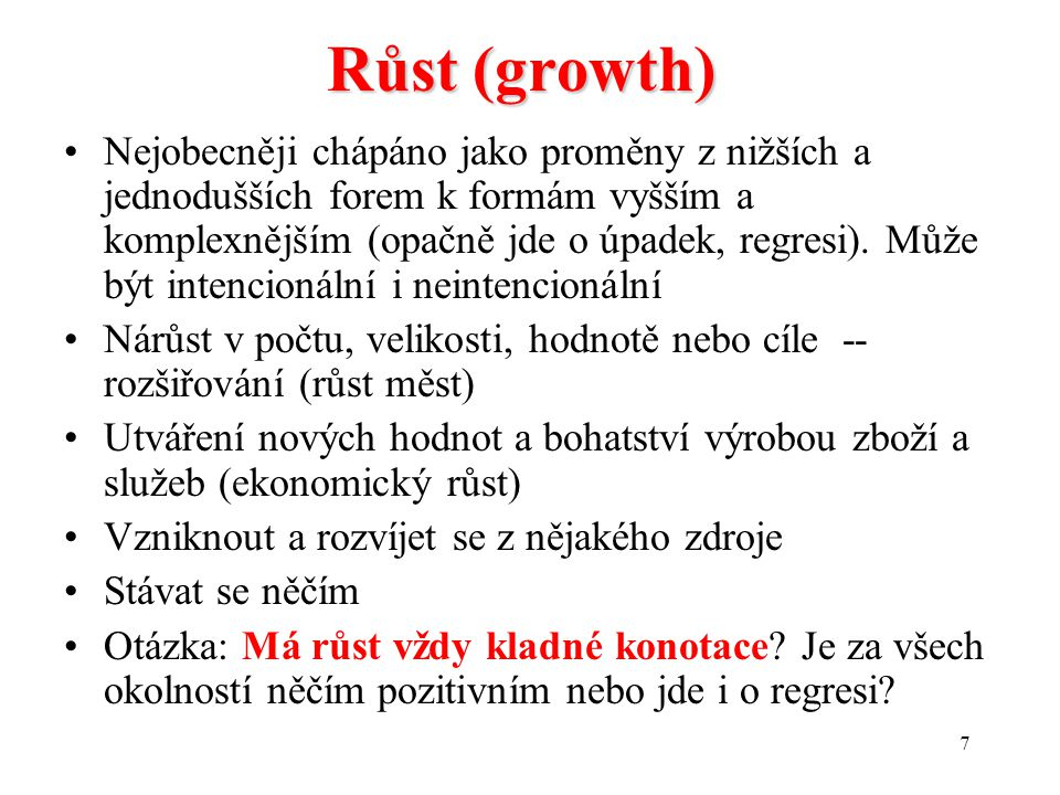 Růst (growth)