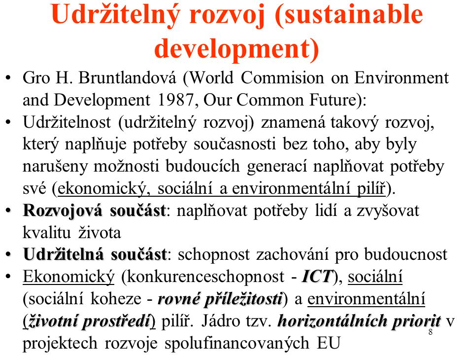 Udržitelný rozvoj (sustainable development)