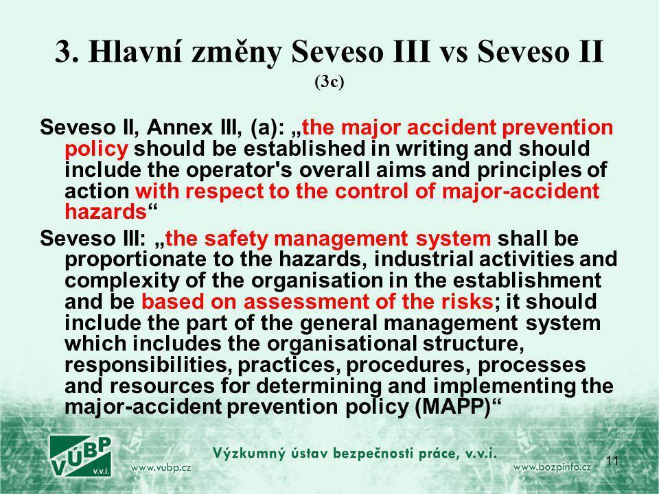 3. Hlavní změny Seveso III vs Seveso II (3c)