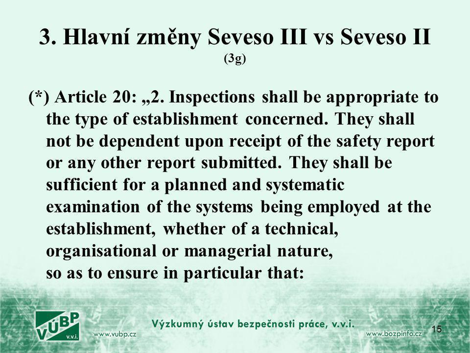 3. Hlavní změny Seveso III vs Seveso II (3g)