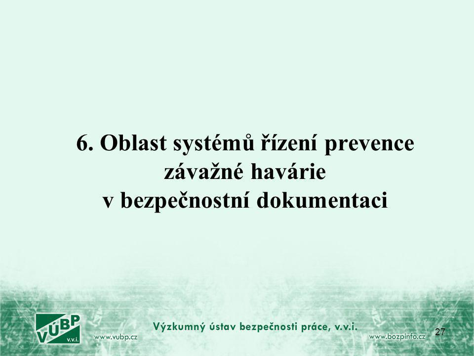 6. Oblast systémů řízení prevence závažné havárie v bezpečnostní dokumentaci
