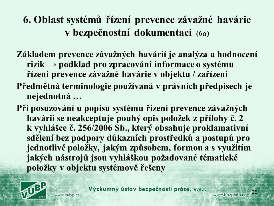 6. Oblast systémů řízení prevence závažné havárie v bezpečnostní dokumentaci (6a)