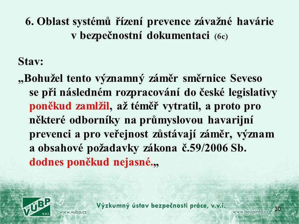 6. Oblast systémů řízení prevence závažné havárie v bezpečnostní dokumentaci (6c)