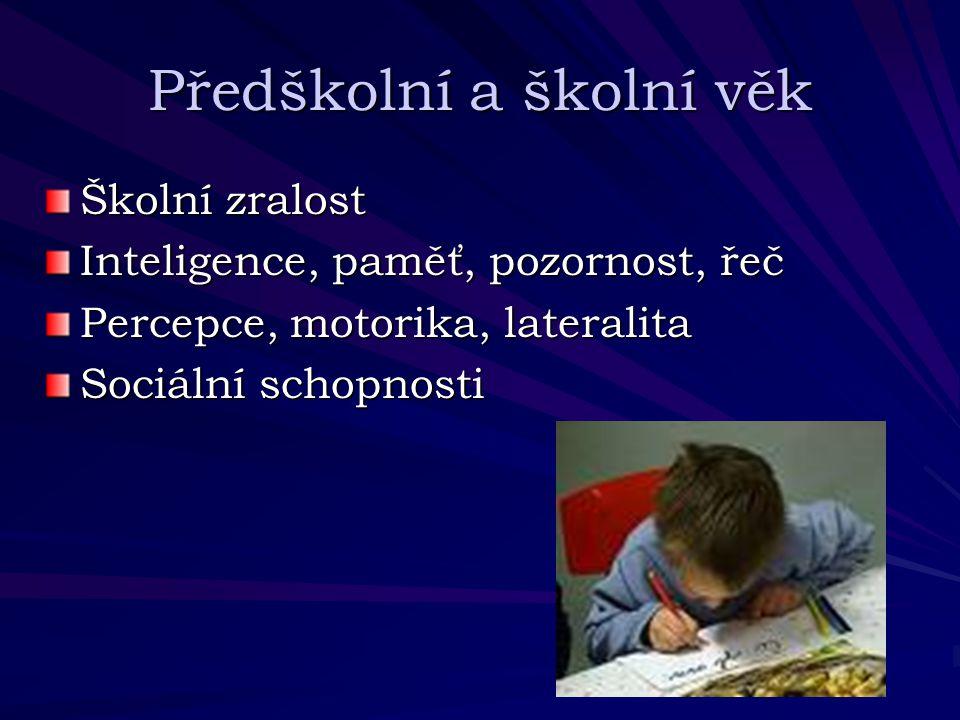 Předškolní a školní věk
