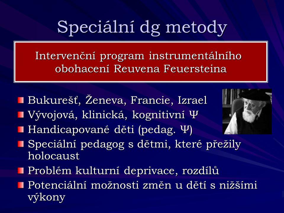 Speciální dg metody Intervenční program instrumentálního