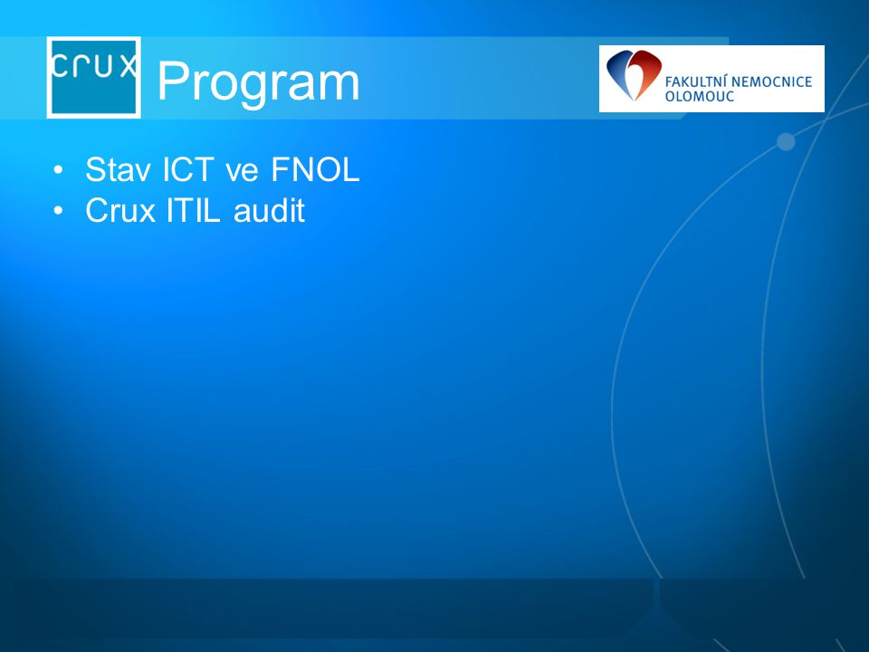 Program Stav ICT ve FNOL Crux ITIL audit