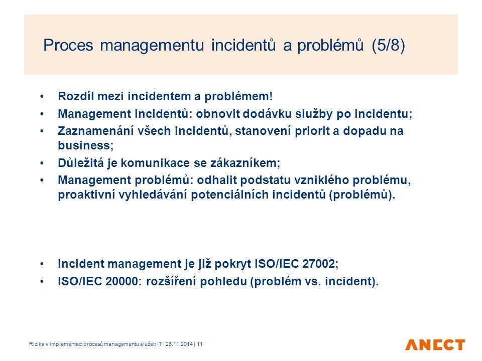 Proces managementu incidentů a problémů (5/8)