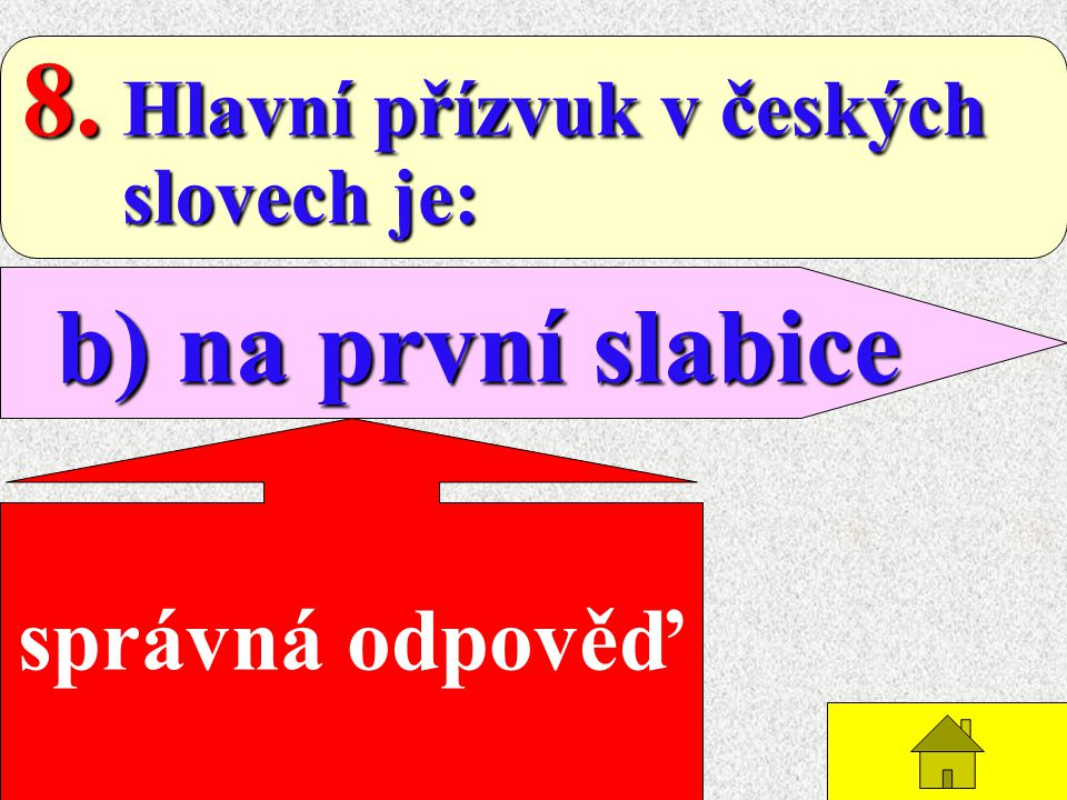 8. Hlavní přízvuk v českých