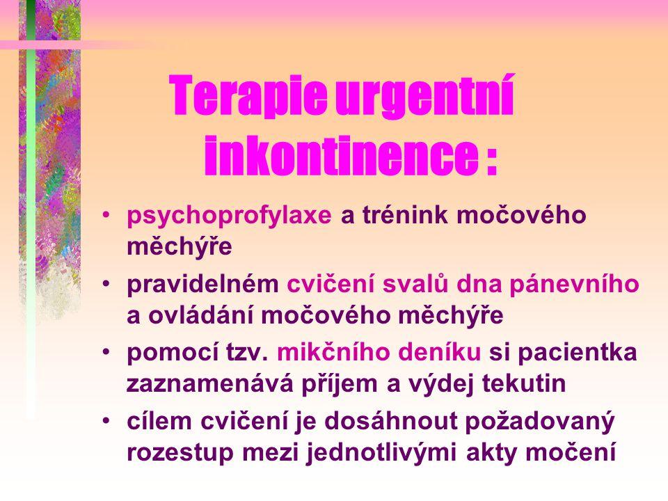 Terapie urgentní inkontinence :