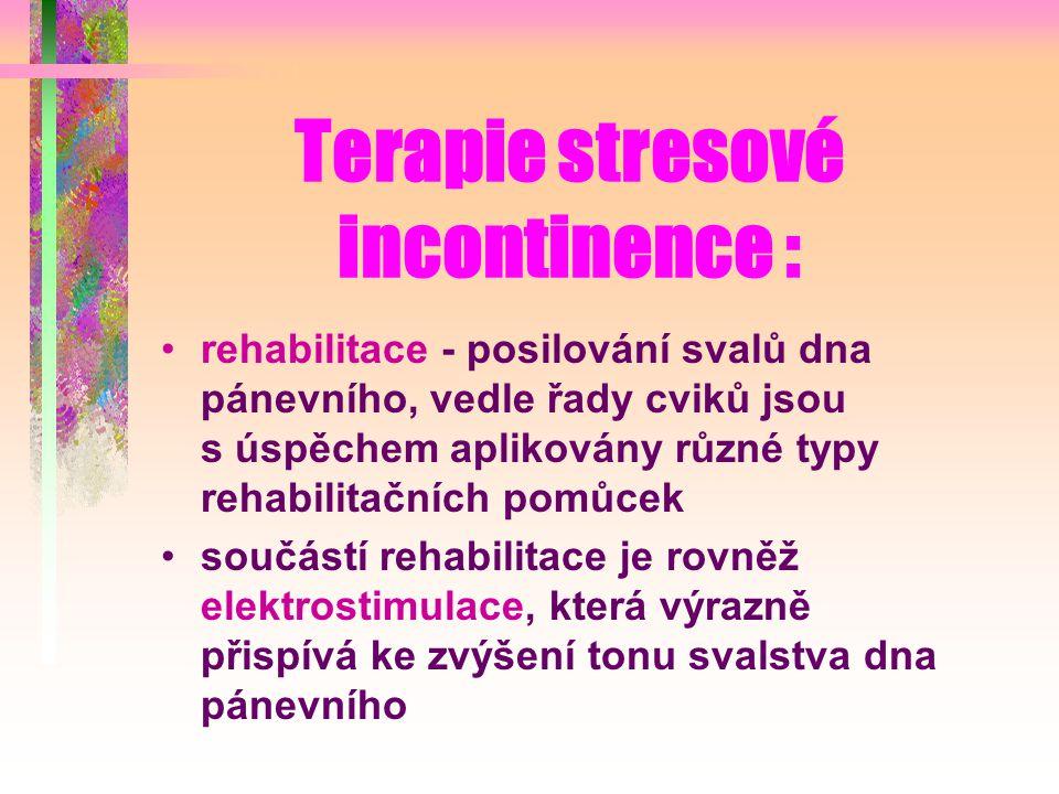 Terapie stresové incontinence :