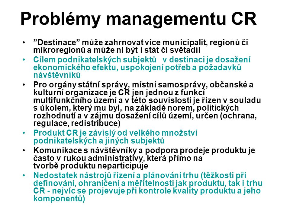 Problémy managementu CR