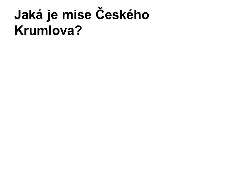 Jaká je mise Českého Krumlova