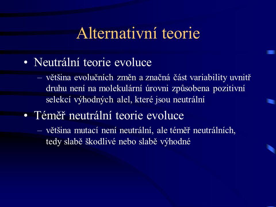 Alternativní teorie Neutrální teorie evoluce