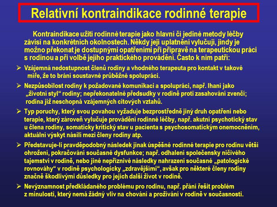 Relativní kontraindikace rodinné terapie