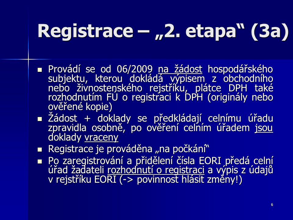 "Registrace – ""2. etapa (3a)"
