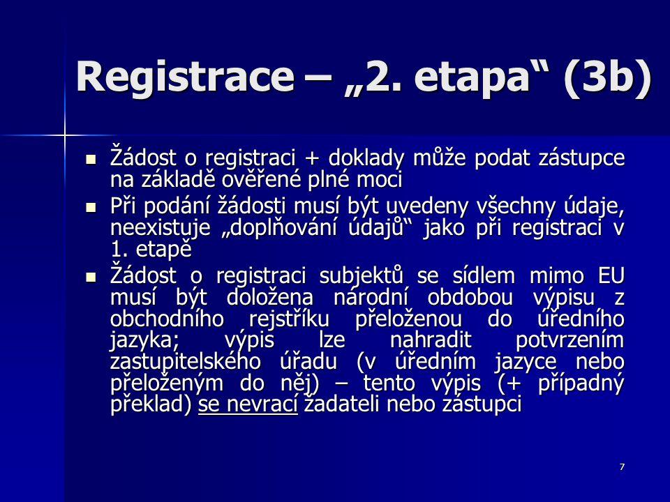 """Registrace – """"2. etapa (3b)"""