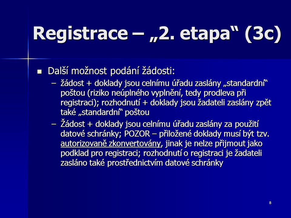 "Registrace – ""2. etapa (3c)"