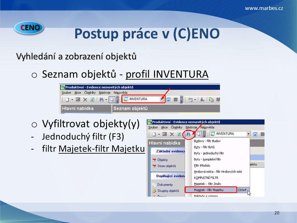 Postup práce v (C)ENO Seznam objektů - profil INVENTURA
