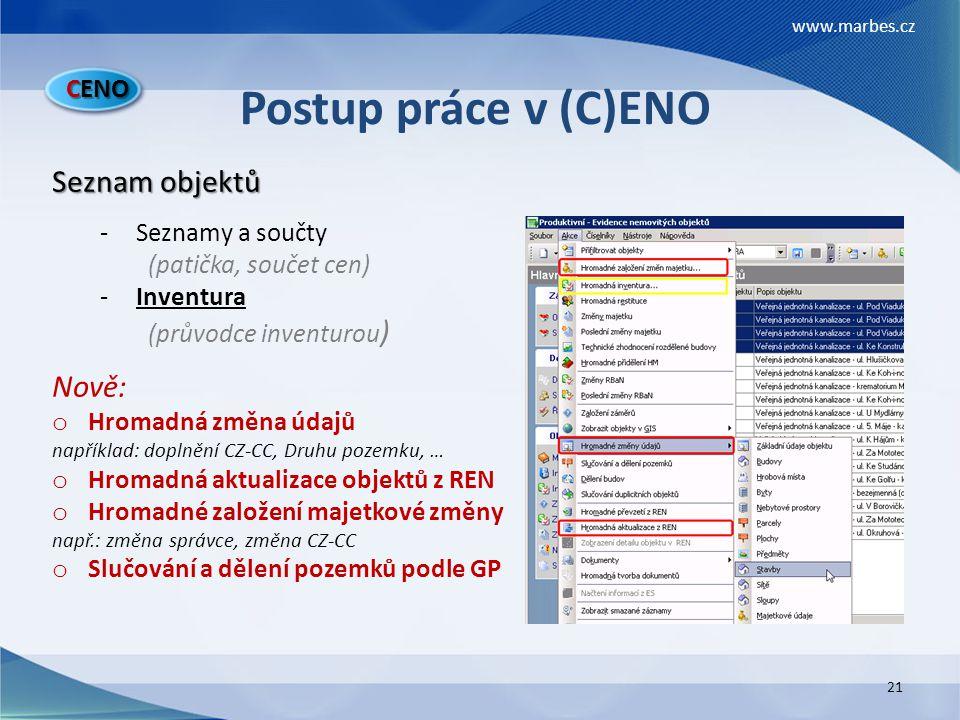 Postup práce v (C)ENO Seznam objektů Nově: CENO Seznamy a součty