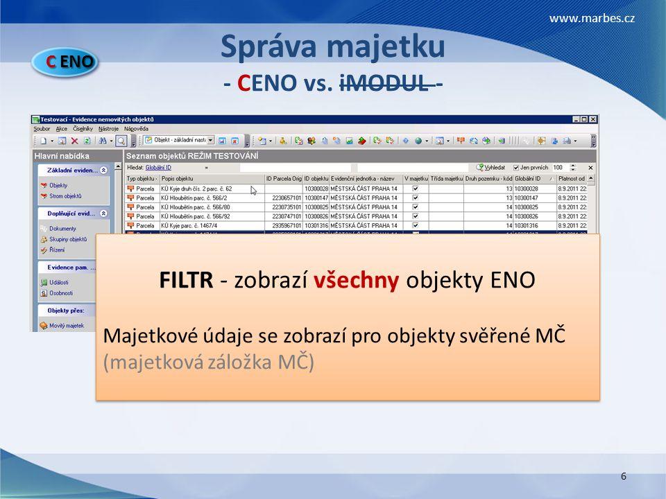 Správa majetku - CENO vs. iMODUL -