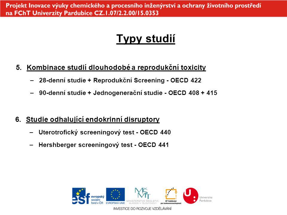 Typy studií Kombinace studií dlouhodobé a reprodukční toxicity