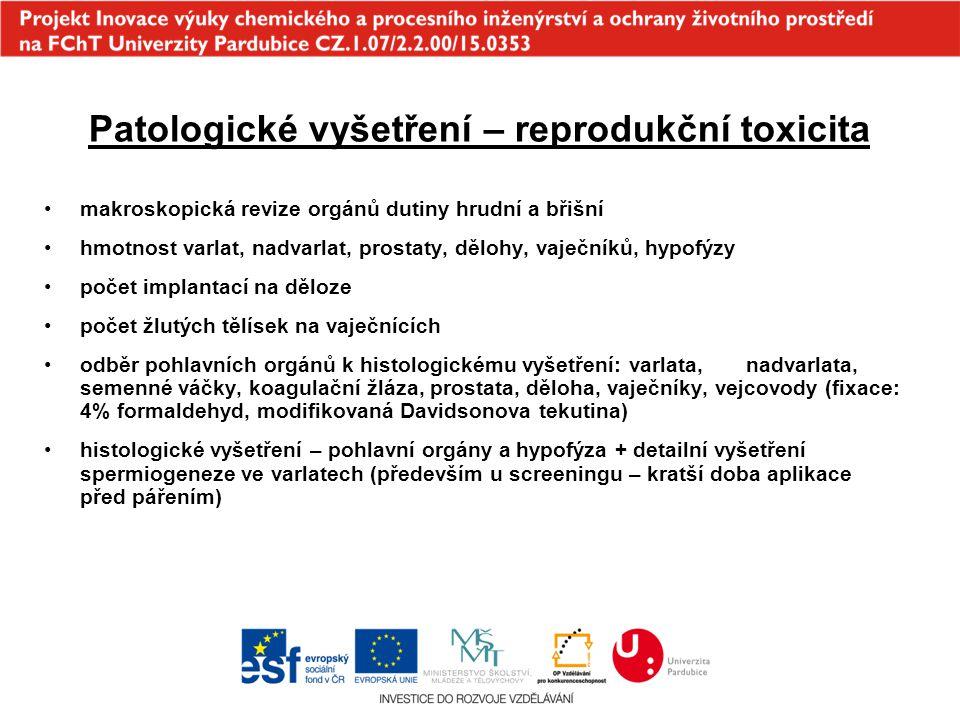 Patologické vyšetření – reprodukční toxicita