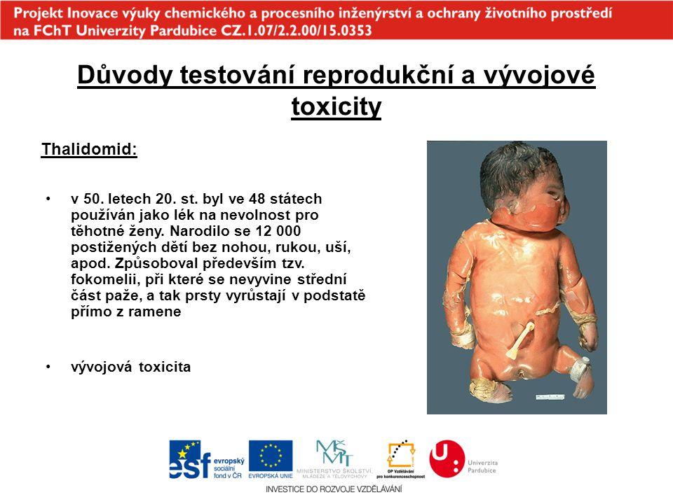 Důvody testování reprodukční a vývojové toxicity