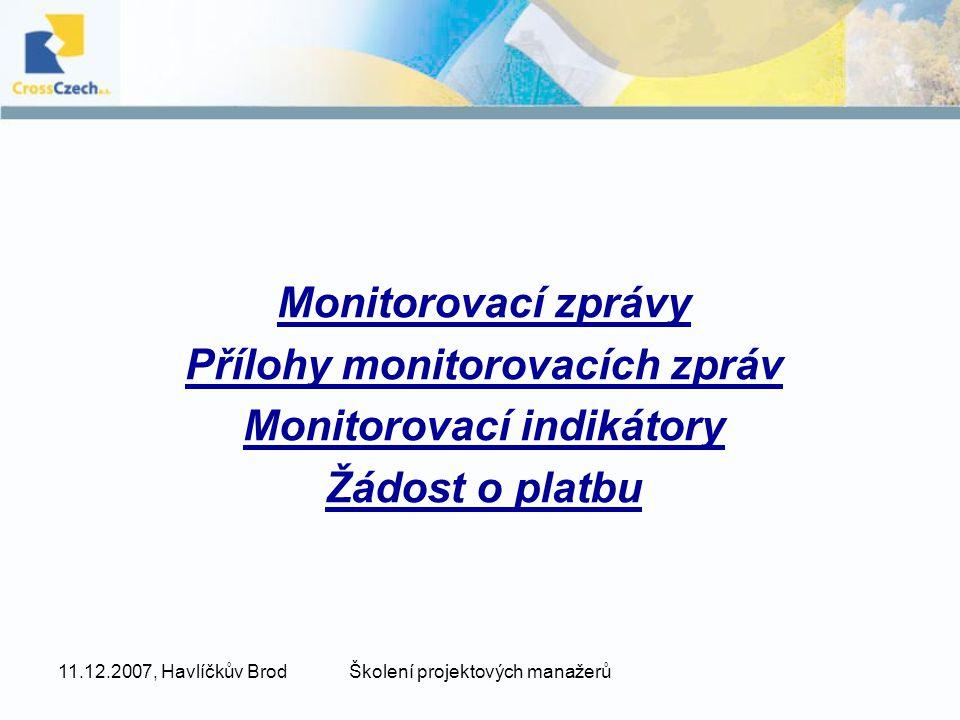 Přílohy monitorovacích zpráv Monitorovací indikátory