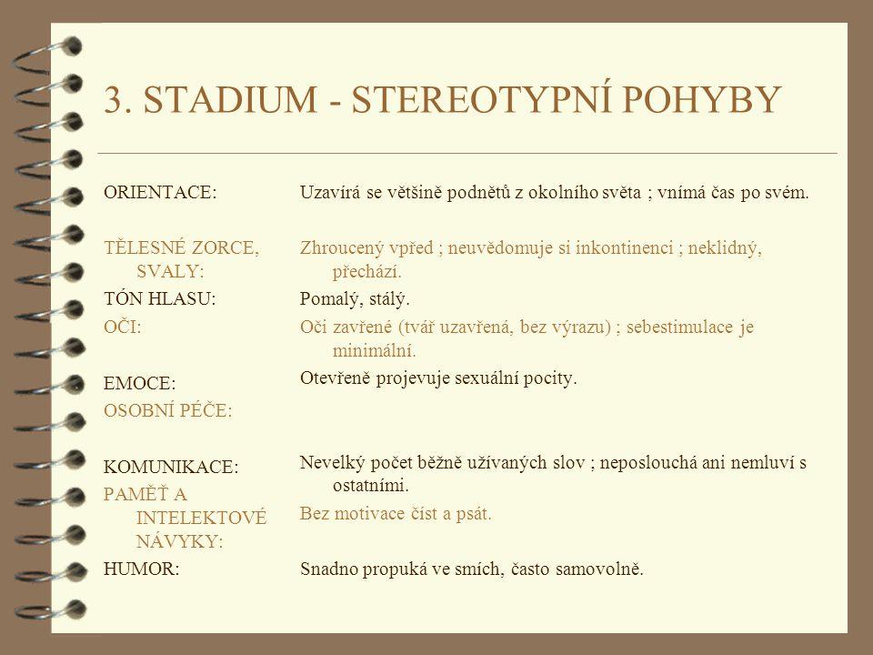 3. STADIUM - STEREOTYPNÍ POHYBY