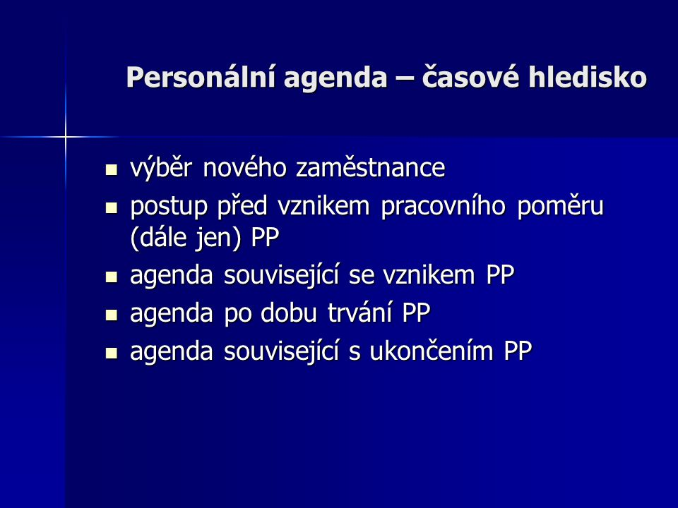 Personální agenda – časové hledisko