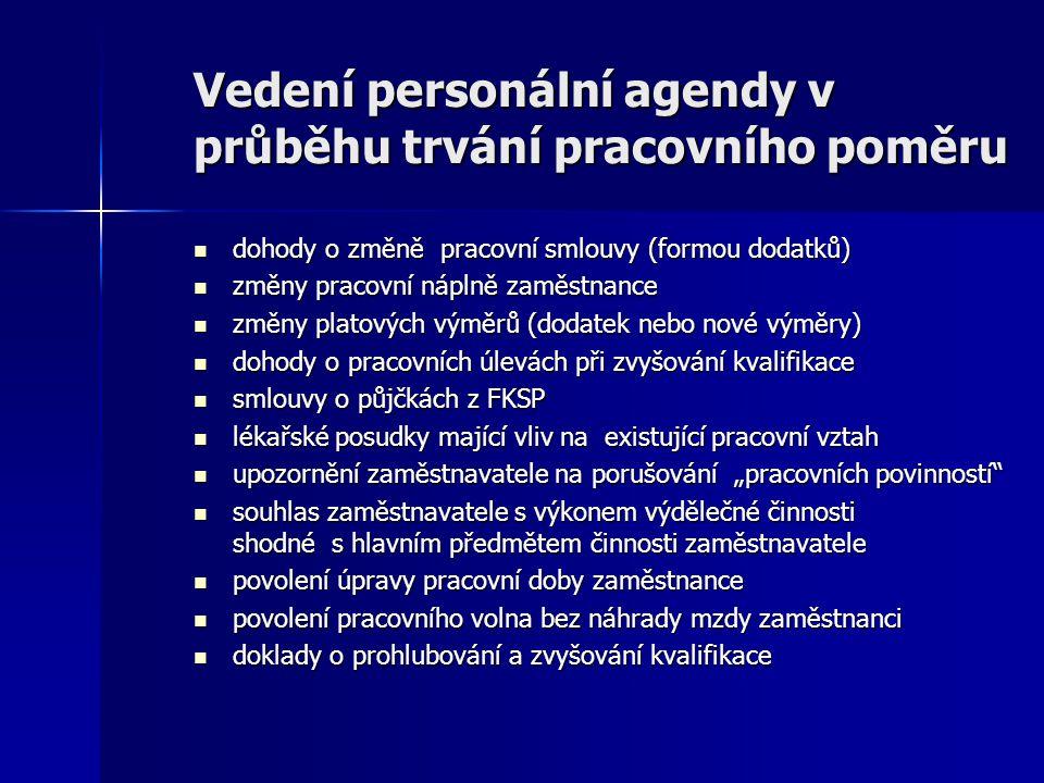 Vedení personální agendy v průběhu trvání pracovního poměru