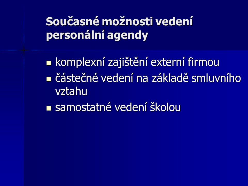 Současné možnosti vedení personální agendy