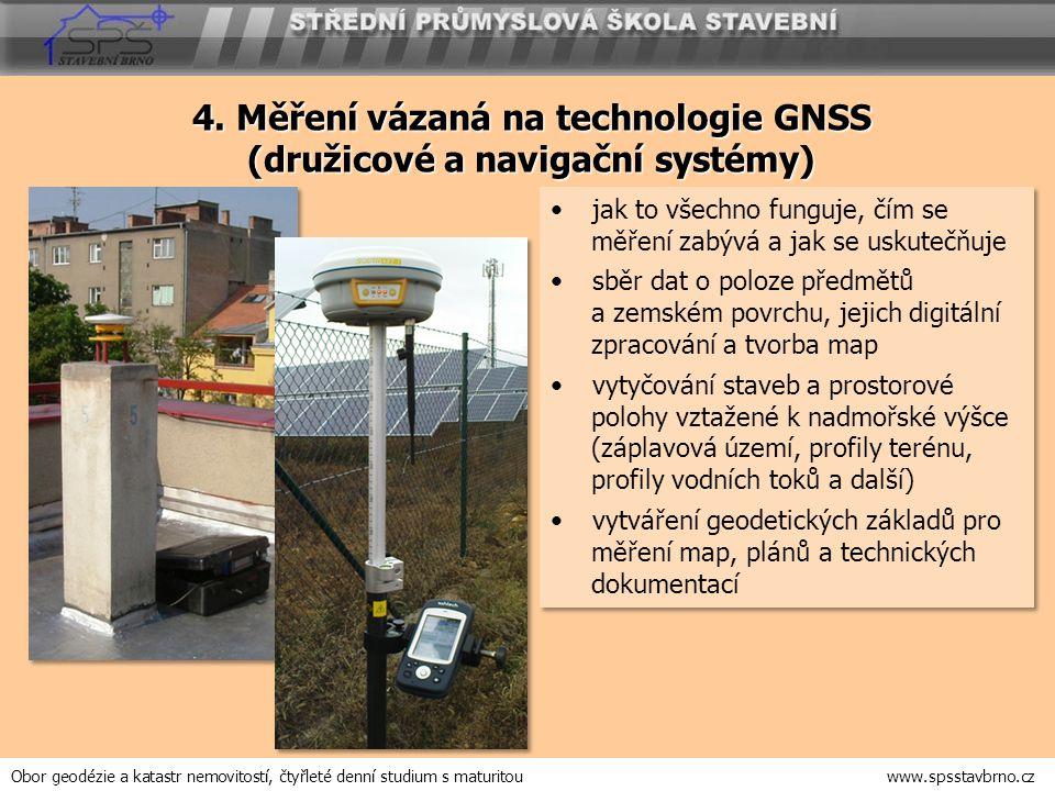 4. Měření vázaná na technologie GNSS (družicové a navigační systémy)