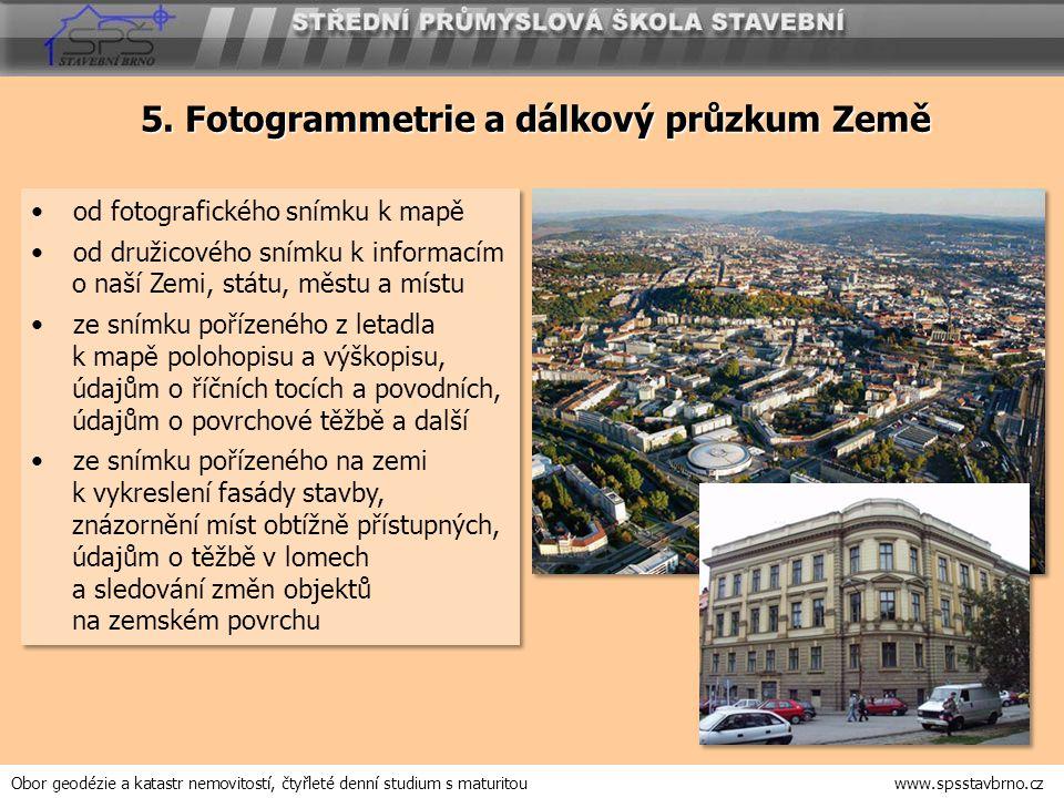 5. Fotogrammetrie a dálkový průzkum Země