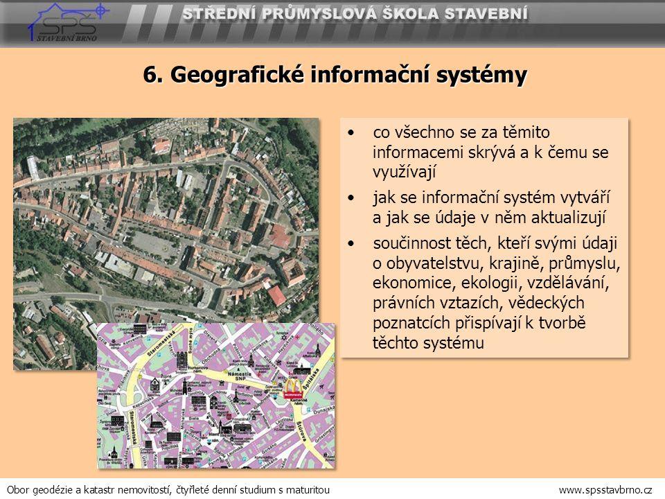 6. Geografické informační systémy