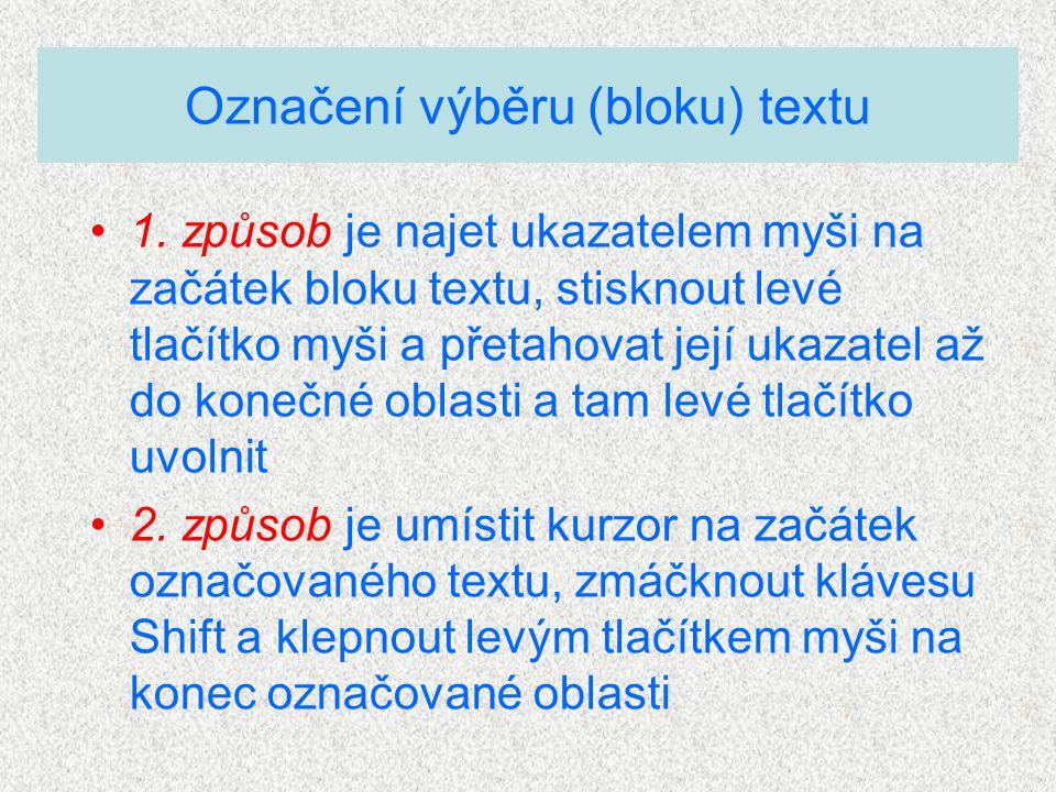 Označení výběru (bloku) textu