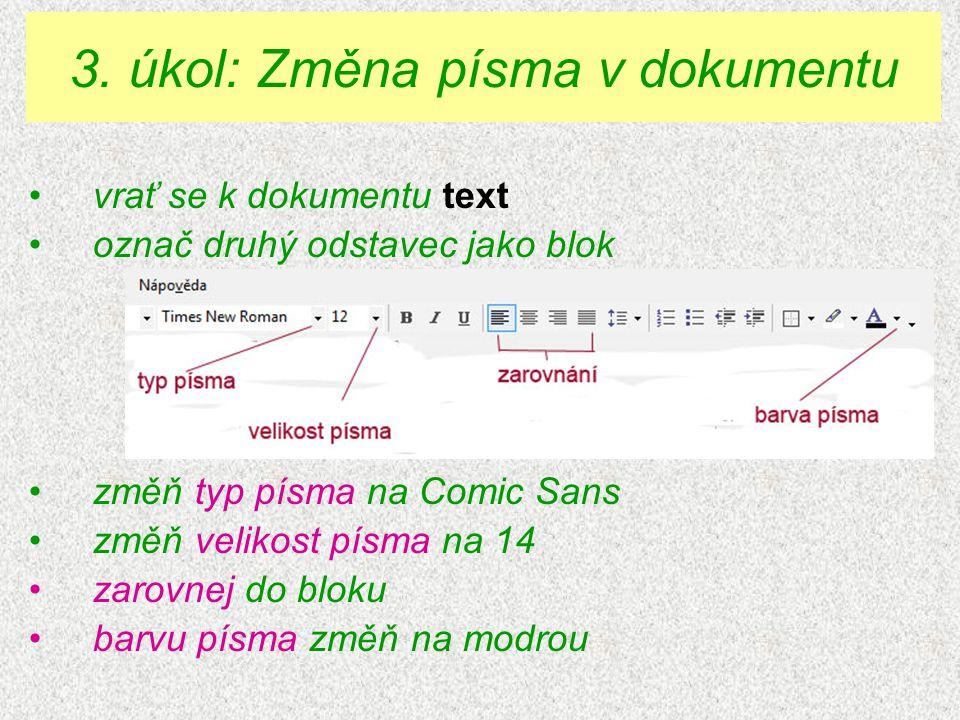 3. úkol: Změna písma v dokumentu