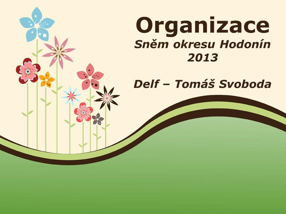 Organizace Sněm okresu Hodonín 2013 Delf – Tomáš Svoboda