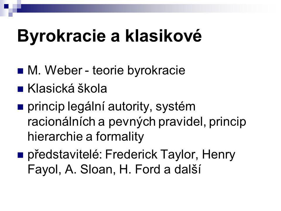Byrokracie a klasikové