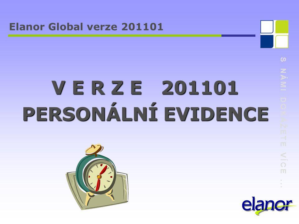 V E R Z E 201101 PERSONÁLNÍ EVIDENCE