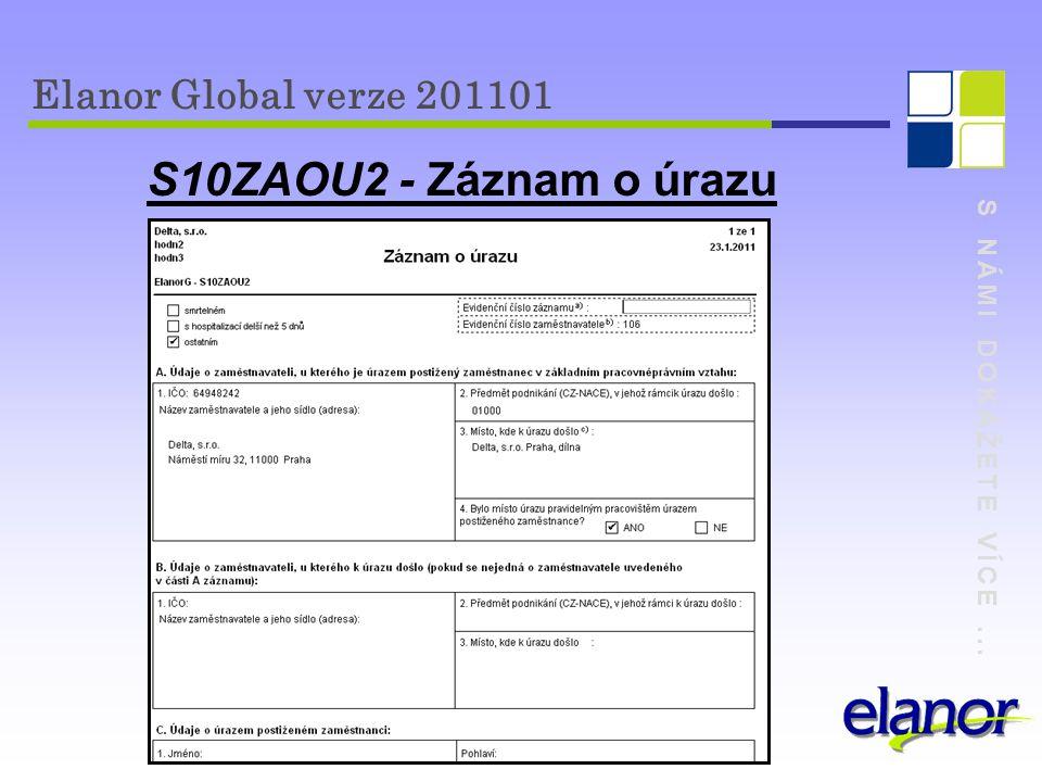 S10ZAOU2 - Záznam o úrazu Elanor Global verze 201101