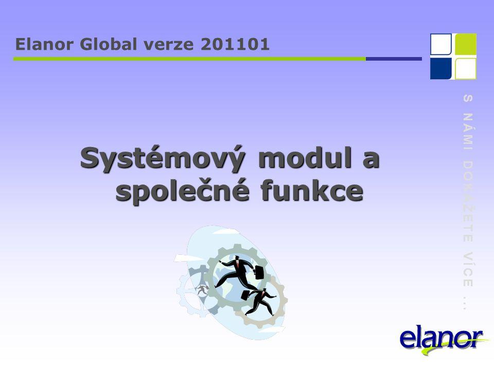 Systémový modul a společné funkce