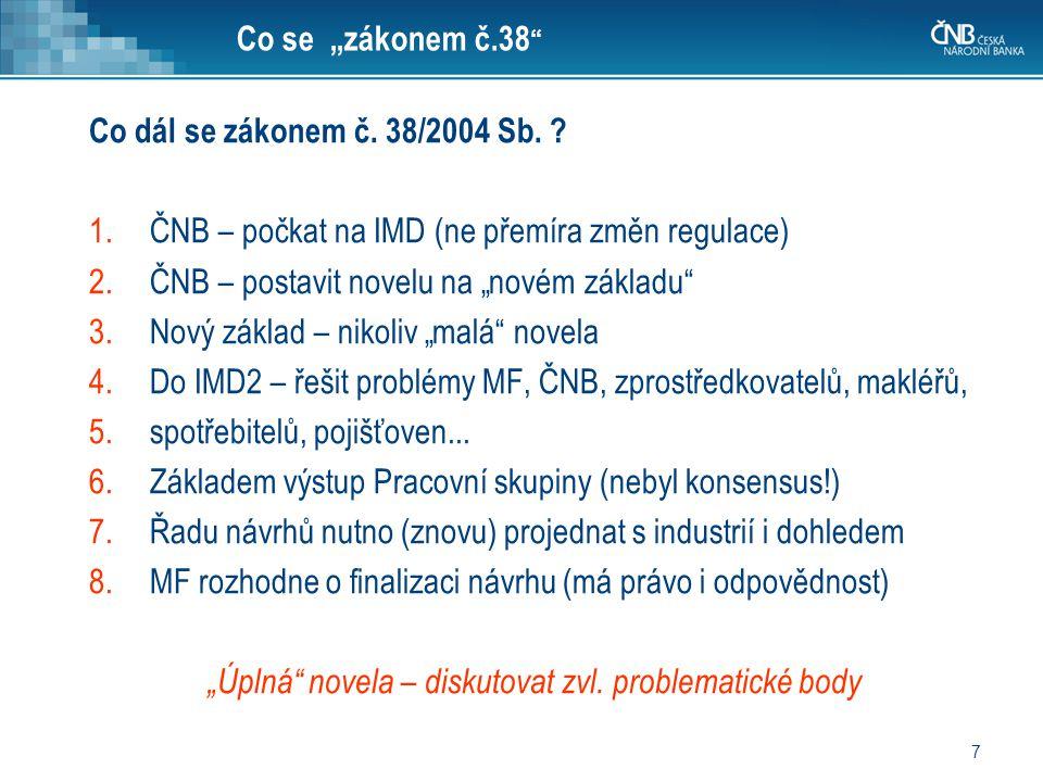 """""""Úplná novela – diskutovat zvl. problematické body"""