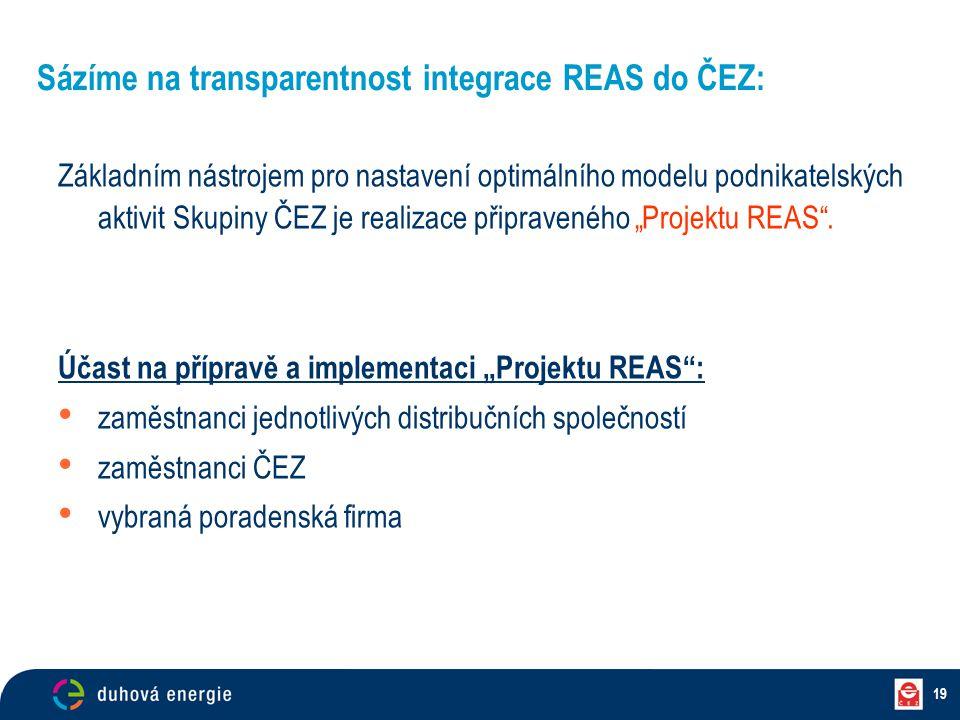 Sázíme na transparentnost integrace REAS do ČEZ: