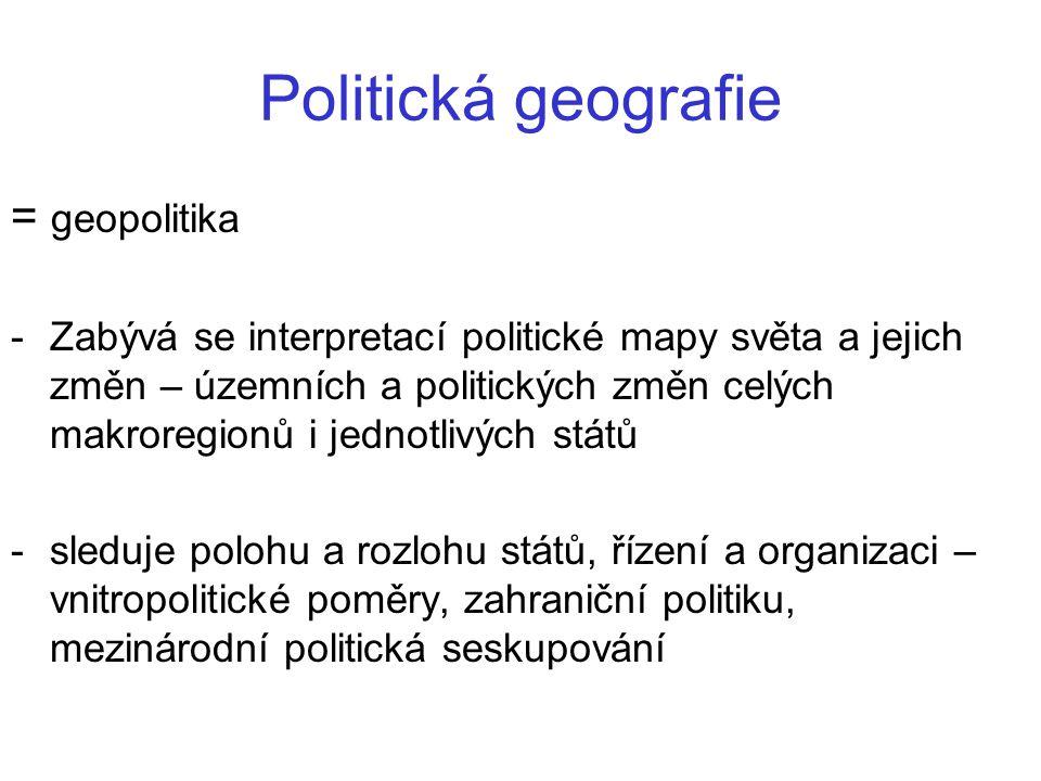 Politická geografie = geopolitika