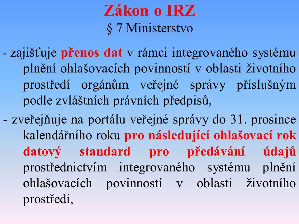 Zákon o IRZ § 7 Ministerstvo